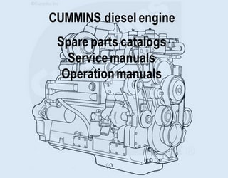 PDF Manuals and Parts Catalog for CUMMINS engine